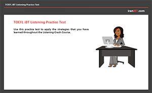 TOEFL iBT Listening Practice